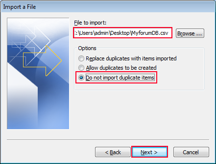 Browse the location and select Do not import duplicate items option